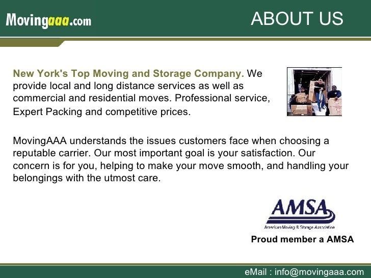 New York's Top Moving and Storage Company.  We provide local and long distance services as well as commercial and resident...