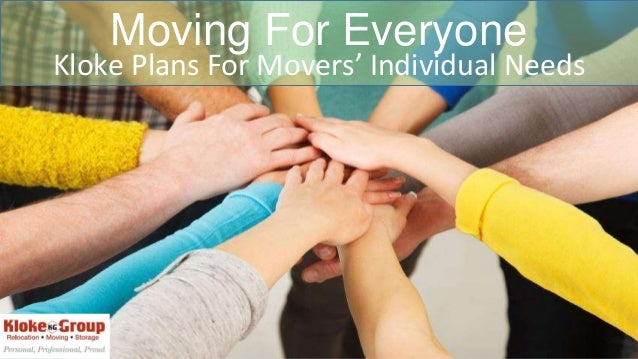 Moving For Everyone Kloke Plans For Movers' Individual Needs