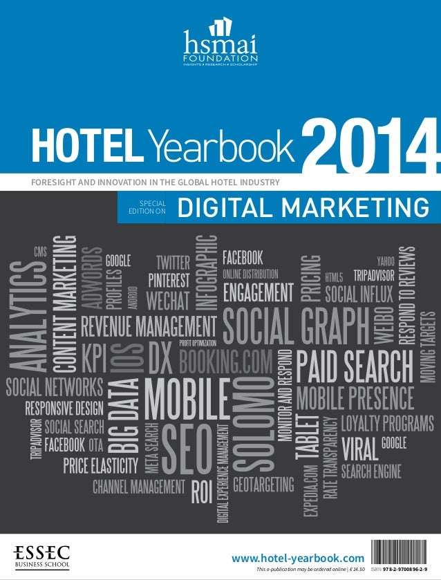 HOTEL Yearbook FORESIGHT AND INNOVATION IN THE GLOBAL HOTEL INDUSTRY SPECIAL EDITION ON  2014  S  DIGITAL MARKETING  www.h...