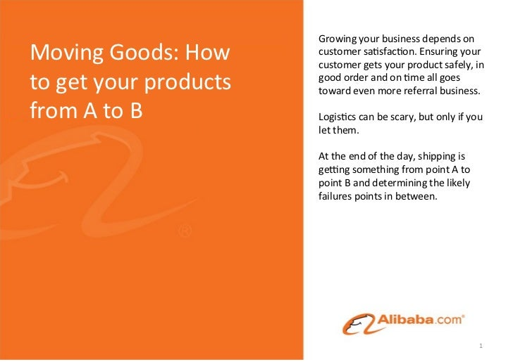 Growing your business depends on Moving Goods: How          customer sa4sfac4on. Ensuring your    ...