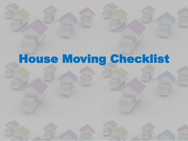 House Moving Checklist