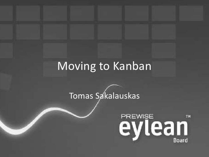 Tomas Sakalauskas: Moving to kanban