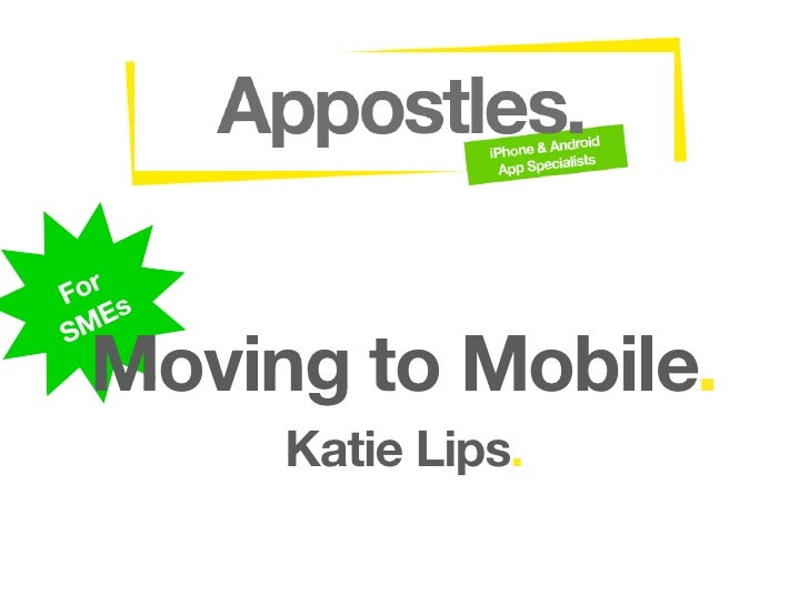 Moving to Mobile: Simple Strategies for SMEs 2009