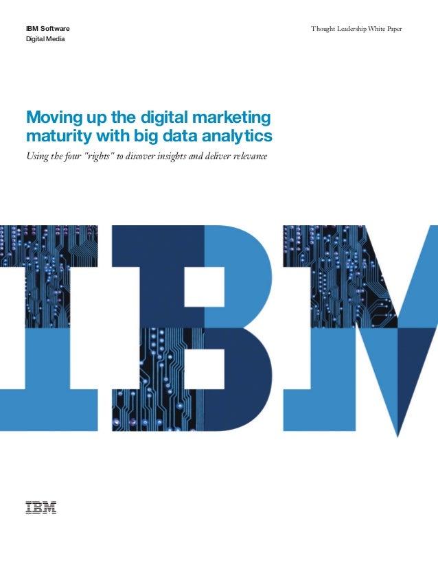 Moving up the digital marketing maturity with big data analytics