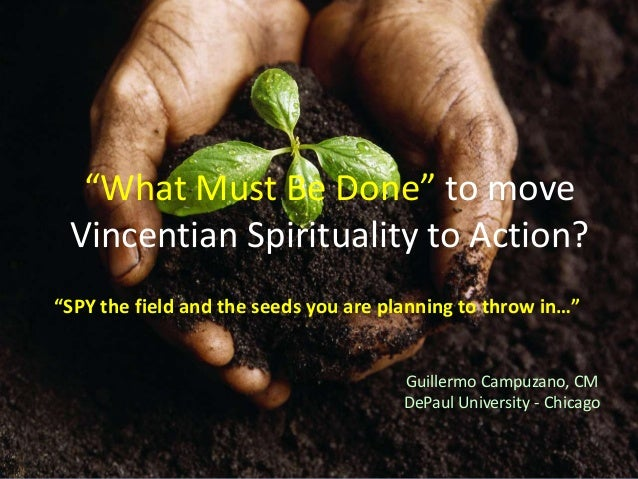 Moving Vincentian Spirituality To Action