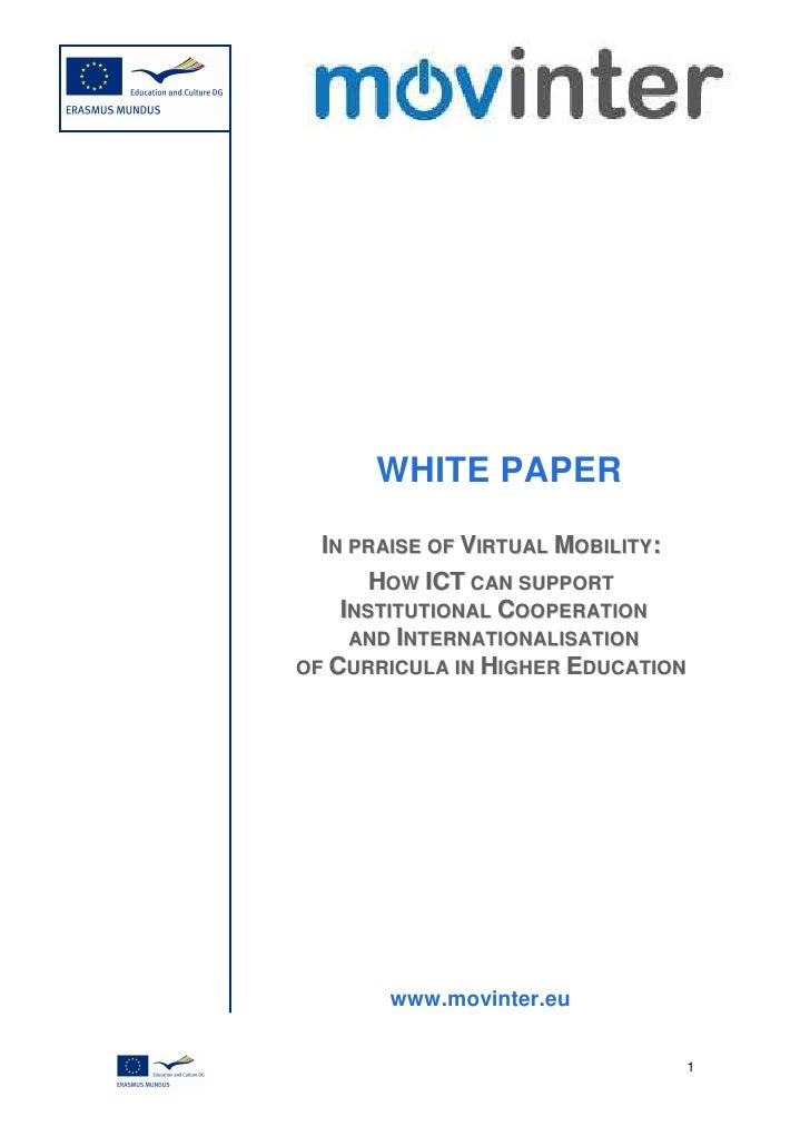 WHITE PAPER  IN PRAISE OF VIRTUAL MOBILITY:       HOW ICT CAN SUPPORT    INSTITUTIONAL COOPERATION     AND INTERNATIONALIS...