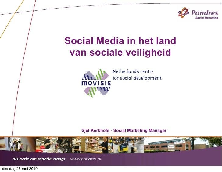 Social Media in het land                        van sociale veiligheid                              Sjef Kerkhofs - Social...