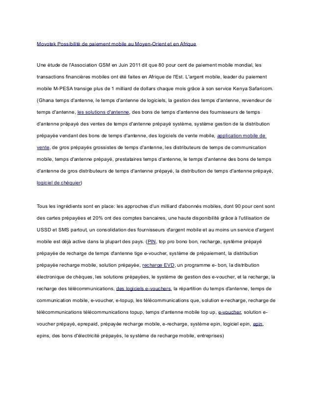 Movotek Possibilité de paiement mobile au Moyen-Orient et en Afrique Une étude de l'Association GSM en Juin 2011 dit que 8...