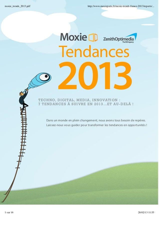 Moxie trends 2013