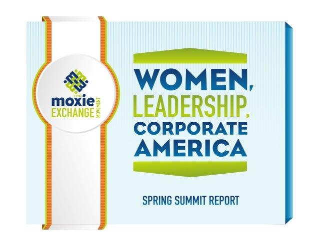 Women, Leadership & Corporate America Spring Summit Report & Findings