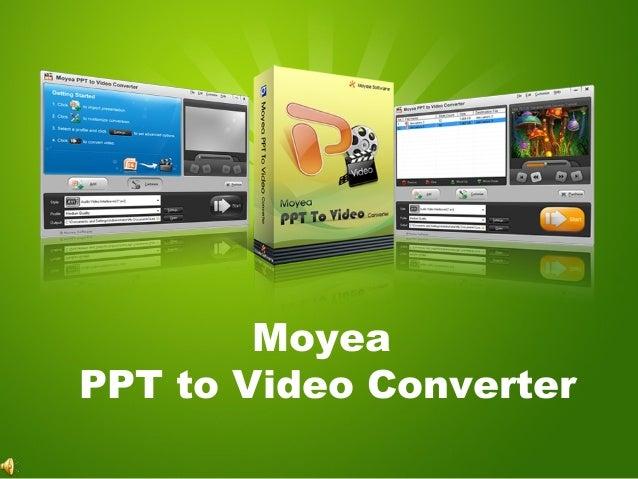Moyea ppt to video converter