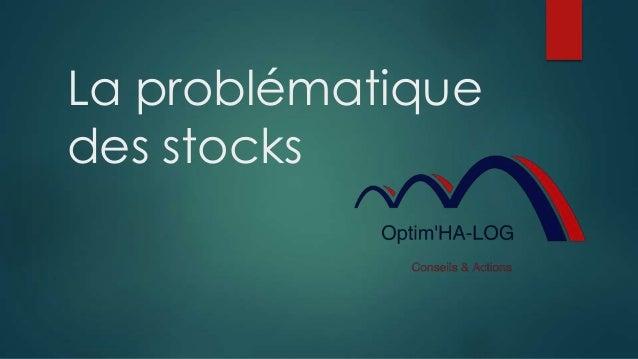 La problématique des stocks