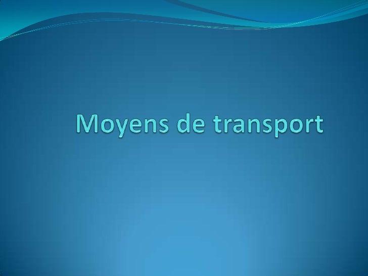 Moyens de transport    <br />