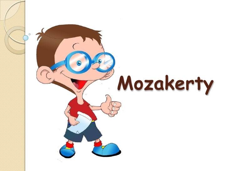 Mozakerty<br />