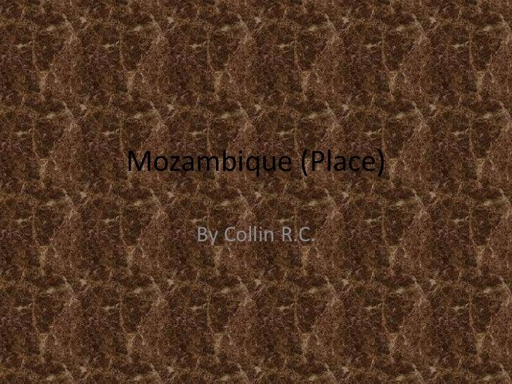 Mozambique (Place)    By Collin R.C.
