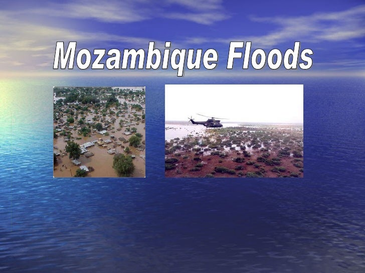 Mozambique floods powerpoint