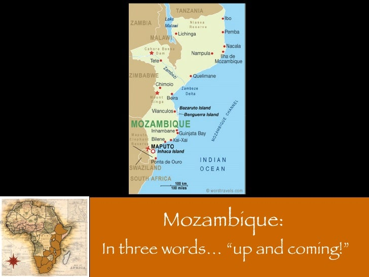 "Mozambique:  In three words… ""up and coming!"""