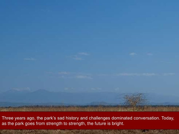 Three years ago, the park's sad history and challenges dominated conversation. Today,<br />as the park goes from strength ...