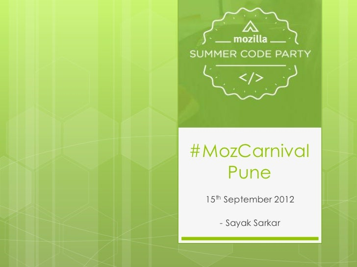 #MozCarnival   Pune 15th September 2012    - Sayak Sarkar