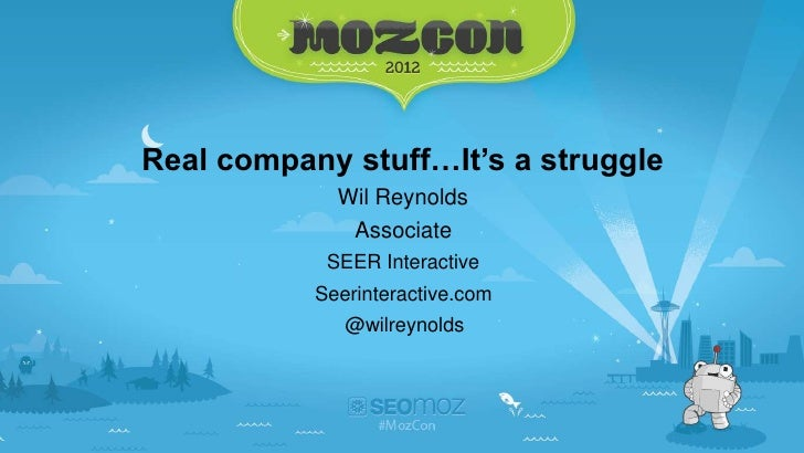 Do Real Company Stuff - Mozcon 2012 Version