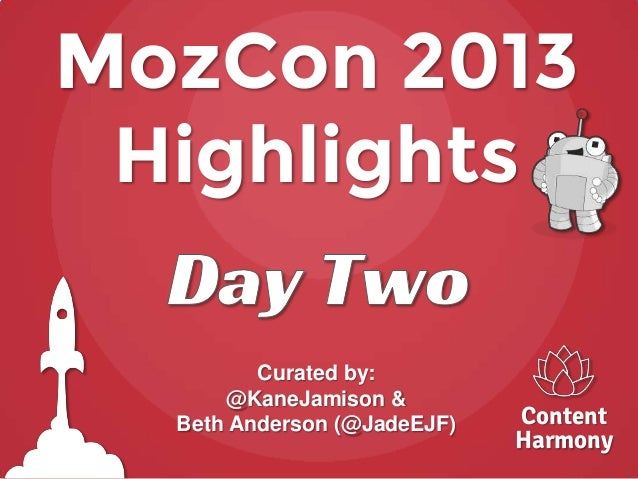 MozCon 2013 Recap - Day Two