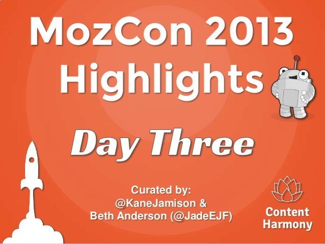 MozCon 2013 Recap - Day 3