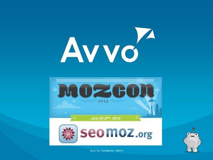 SEOmoz Mozcon Recap 2012 by Avvo.com