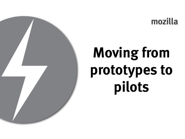 Moving from prototypes to pilots