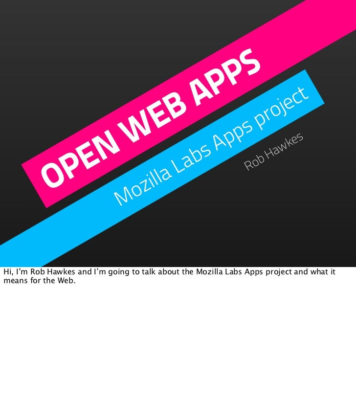 Open Web Apps and the Mozilla Labs Apps project