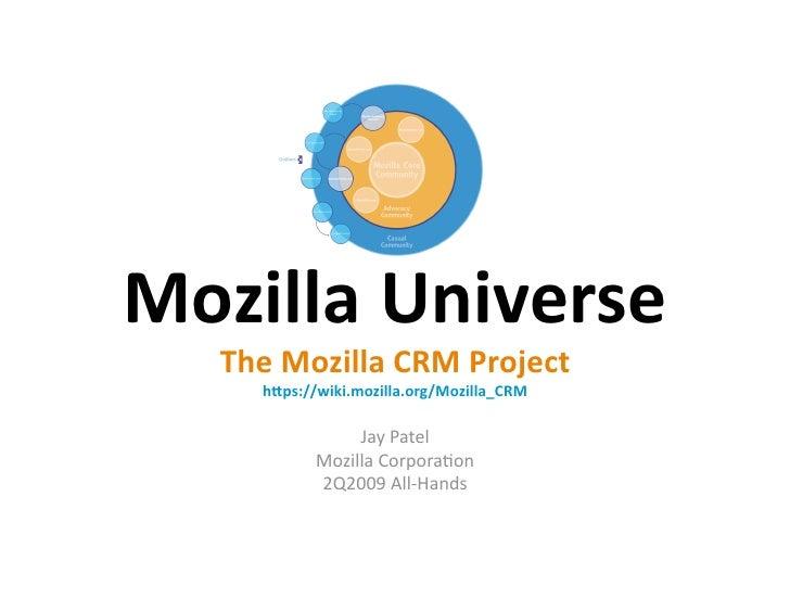 Mozilla Universe - The Mozilla CRM Project