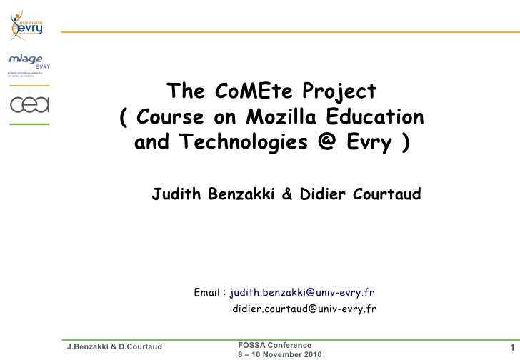 The CoMEte Project            ( Course on Mozilla Education              and Technologies @ Evry )                    Judi...