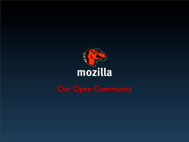 Mozilla & MozTW: Our Open Community