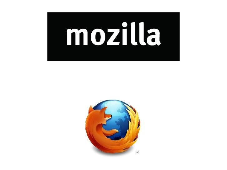 Mozilla & Open Web