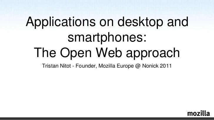 The Open Web approach