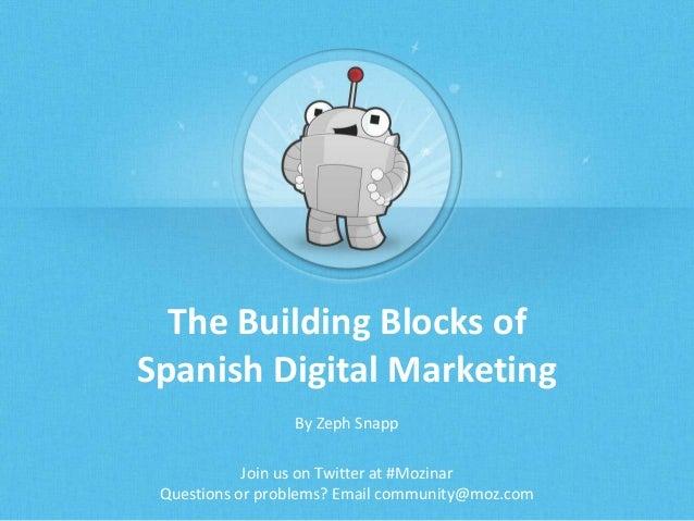 The Building Blocks of Spanish Digital Marketing