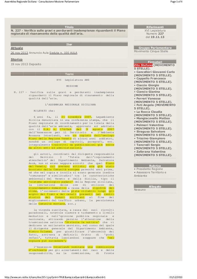 Assemblea Regionale Siciliana - Consultazione Mozione Parlamentare  Titolo N. 227 - Verifica sulle gravi e perduranti inad...