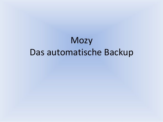 Mozy Das automatische Backup