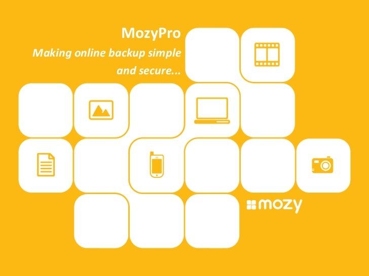 MozyPro<br />Making online backup simple<br />and secure...<br />