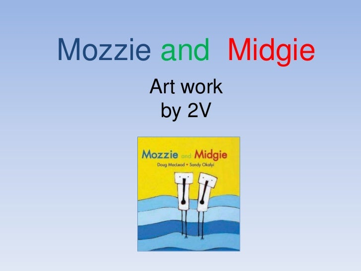Mozzie and  Midgie artwork by 2V