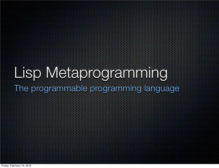lisp (vs ruby) metaprogramming