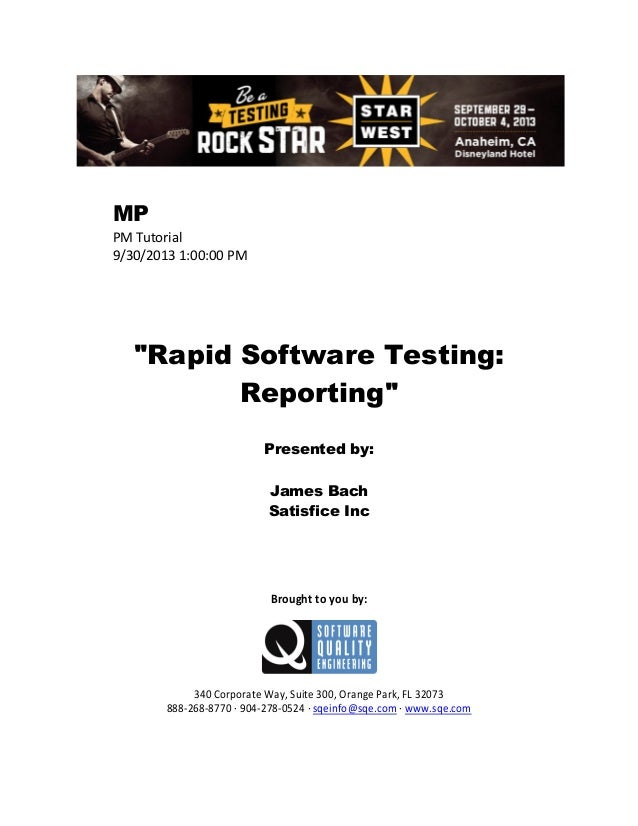 Rapid Software Testing: Reporting