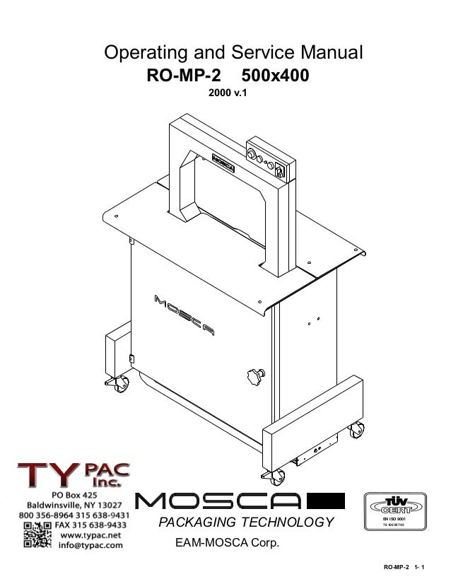 Operating and Service Manual    RO-MP-2      500x400           2000 v.1     PACKAGING TECHNOLOGY      EN ISO 9001         ...