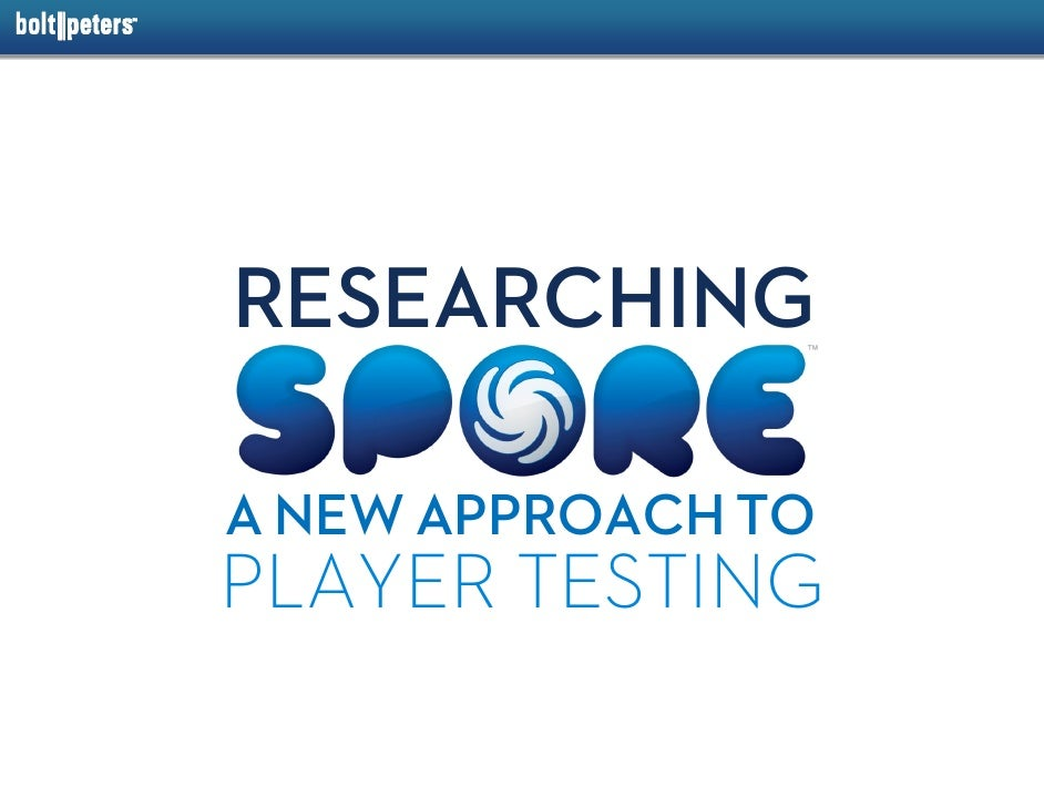 RESEARCHING  A NEW APPROACH TO PLAYER TESTING