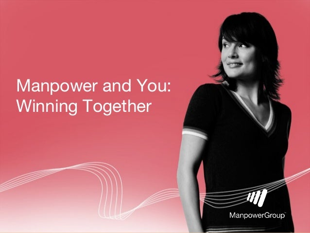 Manpower and You:Winning Together