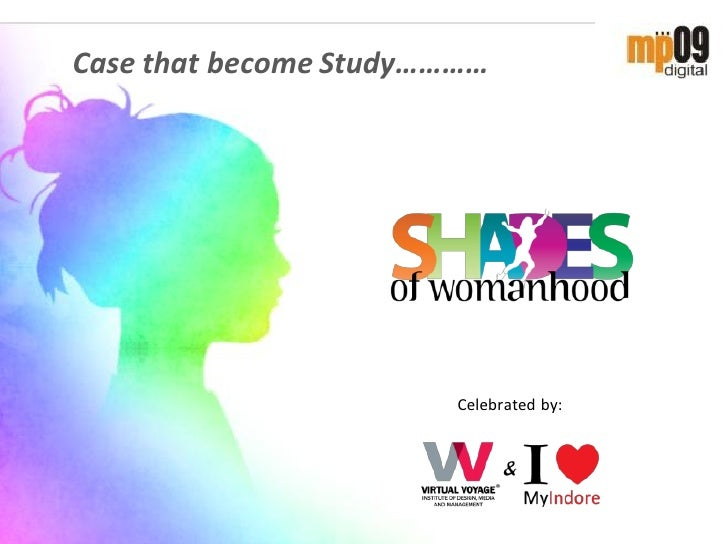 MP09 Digital - Shades of Womanhood - Case Study