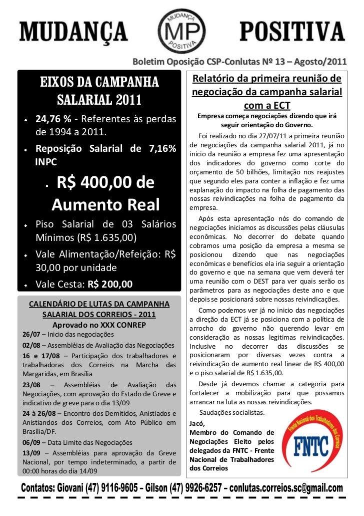 Boletim Oposição CSP-Conlutas Nº 13 – Agosto/2011     EIXOS DA CAMPANHA                              Relatório da primeira...