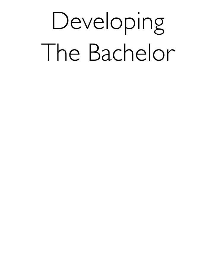 DevelopingThe Bachelor