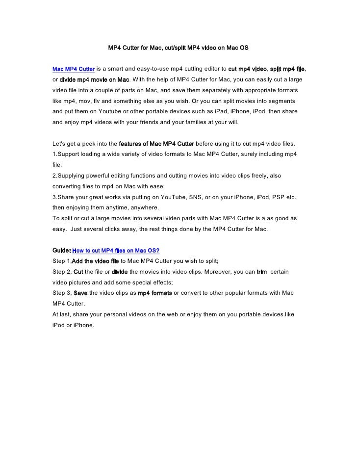 MP4 Cutter for Mac, cut/split MP4 video on Mac OS<br />Mac MP4 Cutter is a smart and easy-to-use mp4 cutting editor to cut...