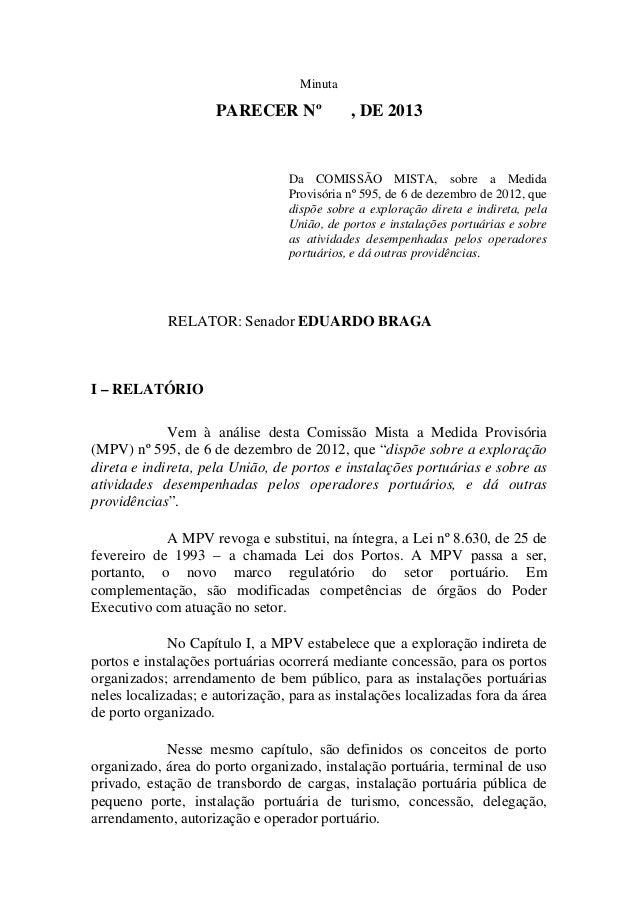 Minuta                     PARECER Nº             , DE 2013                                 Da COMISSÃO MISTA, sobre a Med...