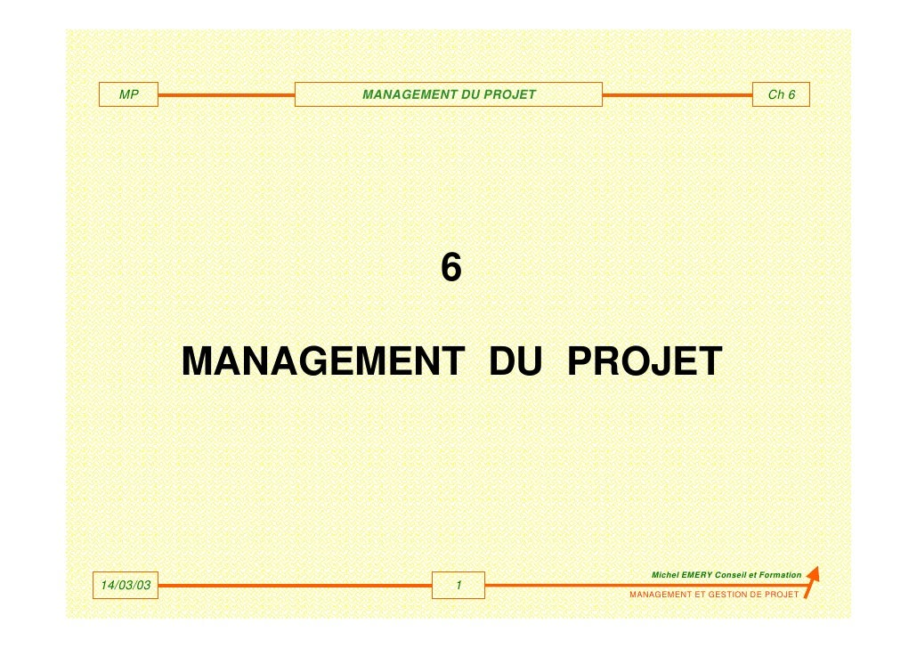 MP             MANAGEMENT DU PROJET                               Ch 6                          6           MANAGEMENT DU ...